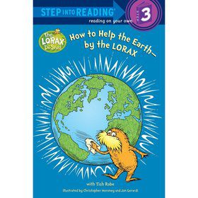 Dr. Seuss How to Help the Earth-by the Lorax