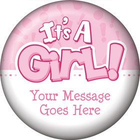 Gender Reveal: It's a Girl Personalized Button (Each)