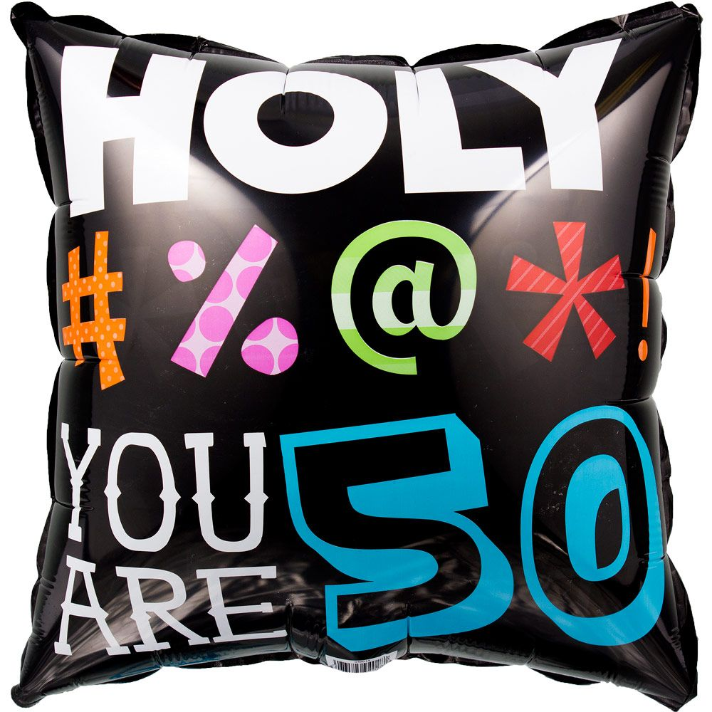 HOLY BLEEP 50TH BIRTHDAY METALLIC BALLOON - Party Supplies