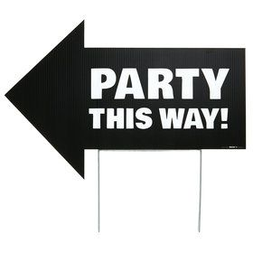 Party This Way Yard Sign