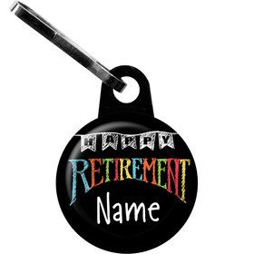 Retirement Personalized Zipper Pull (Each)