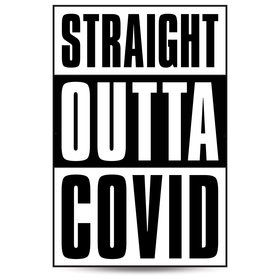 Straight Outta Covid Party Birthday Banner