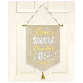 There's Snow Place Like HomeHa nging Canvas Sign